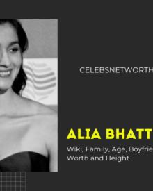 Alia Bhatt Wiki, Family, Age, Boyfriend, Movies, Images, Net Worth and Height