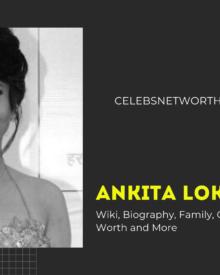 Ankita Lokhande Wiki, Biography, Family, Career, Girlfriend, Net Worth & More