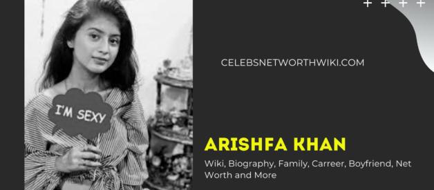 Arishfa Khan Wiki, Biography, Family, Carreer, Boyfriend, Net Worth and More