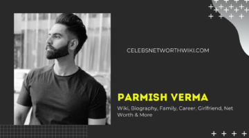 Parmish Verma Phone Number, WhatsApp Number, Contact Number, Office Phone Number