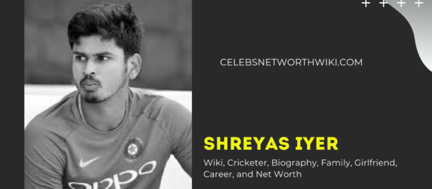 Shreyas Iyer Wiki, Cricketer, Biography, Family, Girlfriend, Career, and Net Worth