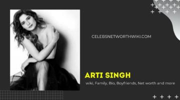 Arti Singh wiki, Family, Bio, Boyfriends, Net worth and more