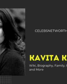 Kavita Kundra Wiki, Biography, Career, Family, Husband, Net Worth and More