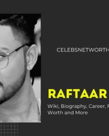 Raftaar (Rapper), Wiki, Biography, Career, Family, Girlfriend, Net Worth and More