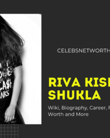 Riva Kishan Shukla Wiki, Biography, Career, Family, Boyfriend, Net Worth and More
