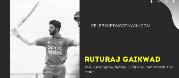 Ruturaj Gaikwad Wiki, Biography, family, Girlfriend, Net Worth and More
