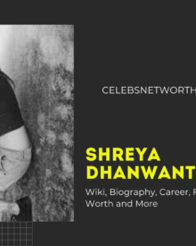 Shreya Dhanwanthary Wiki, Biography, Career, Family, Boyfriend, Net Worth and More