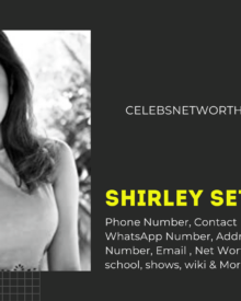 Shirley Setia Phone Number, WhatsApp Number, Address, Office Phone Number