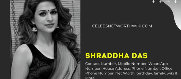 Shraddha Das Contact Number, Mobile Number,  WhatsApp Number