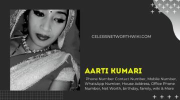 Aarti Kumari Phone Number, WhatsApp Number, Contact Number, Office Phone Number