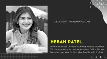 Hebah Patel Phone Number, WhatsApp Number, Address, Office Phone Number