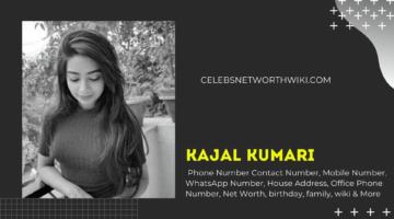 Kajal Kumari Phone Number, WhatsApp Number, Contact Number, Office Phone Number