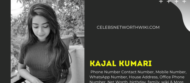 Kajal Kumari Phone Number, WhatsApp Number, Contact Number, Office Phone Number