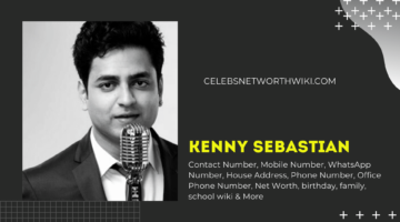 Kenny Sebastian  Phone Number, WhatsApp Number, Contact Number, Office Phone Number