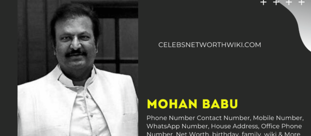 Mohan Babu Phone Number, Contact Number, Mobile Number, WhatsApp Number