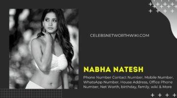 Nabha Natesh Phone Number, WhatsApp Number, Address, Office Phone Number