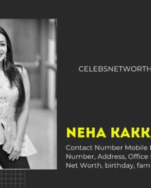 Neha Kakkar Contact Number, WhatsApp Number, Address, Office Phone Number