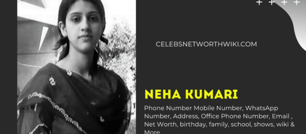 Neha Kumari Phone Number, WhatsApp Number, Contact Number, Office Phone Number
