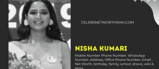 Nisha Kumari Mobile Number, Phone Number, WhatsApp Number, Contact Number, Office Mobile Number