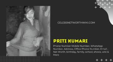 Priti Kumari Phone Number, WhatsApp Number, Contact Number, Office Phone Number