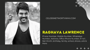Raghava Lawrence Phone Number, WhatsApp Number, Contact Number, Office Phone Number
