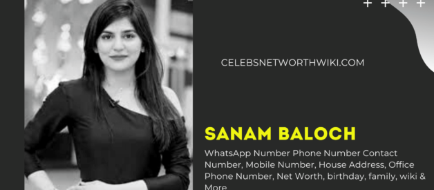 Sanam Baloch WhatsApp Number, Phone Number,Contact Number, Mobile Number