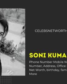 Soni Kumari Phone Number, WhatsApp Number, Contact Number, Office Phone Number
