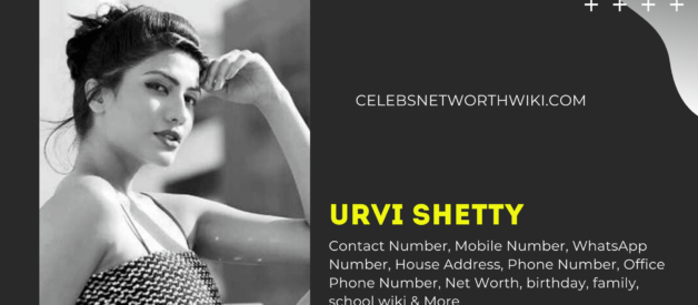 Urvi Shetty Contact Number, Mobile Number, WhatsApp Number