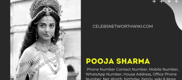 Pooja Sharma Phone Number, WhatsApp Number, Contact Number, Office Phone Number