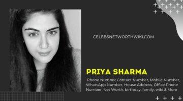 Priya Sharma Phone Number, Contact Number, Mobile Number, WhatsApp Number