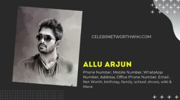 Allu Arjun Phone Number, WhatsApp Number, Contact Number, Office Phone Number