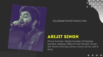 Arijit Singh Phone Number, WhatsApp Number, Contact Number, Office Phone Number