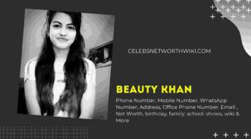 Beauty Khan Phone Number, WhatsApp Number, Contact Number, Mobile Number