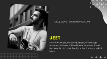 Jeet Phone Number, WhatsApp Number, Contact Number, Office Phone Number