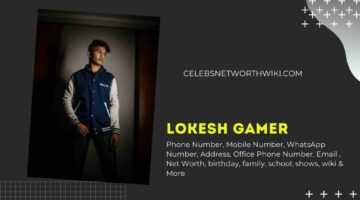 Lokesh Gamer Phone Number, WhatsApp Number, Contact Number, Office Phone Number