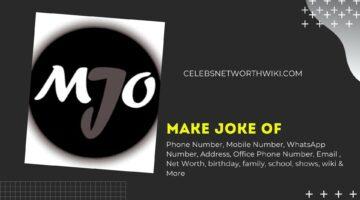 Make Joke Of Owner, Wiki, Net Worth, Phone Number, Who Makes Make Joke of