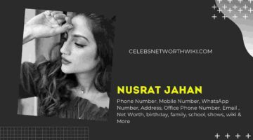 Nusrat Jahan Phone Number, WhatsApp Number, Contact Number, Office Phone Number