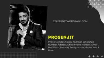 Prosenjit Phone Number, WhatsApp Number, Contact Number, Office Phone Number