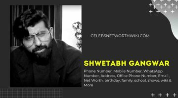 Shwetabh Gangwar Phone Number, WhatsApp Number, Contact Number, Office Phone Number