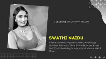 Swathi Naidu Whatsapp Number, Phone Number, Contact Number, Office Phone Number