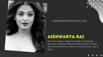 Aishwarya Rai Phone Number, WhatsApp Number, Contact Number, Office Phone Number