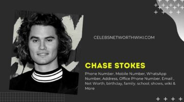 Chase Stokes Phone Number, WhatsApp Number, Contact Number, Office Phone Number