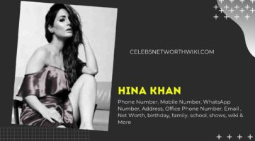Hina Khan Phone Number, WhatsApp Number, Contact Number, Office Phone Number