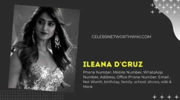 Ileana D'cruz Phone Number, WhatsApp Number, Contact Number, Office Phone Number