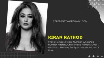 Kiran Rathod Phone Number, WhatsApp Number, Contact Number, Office Phone Number