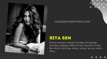 Riya Sen Phone Number, WhatsApp Number, Contact Number, Office Phone Number