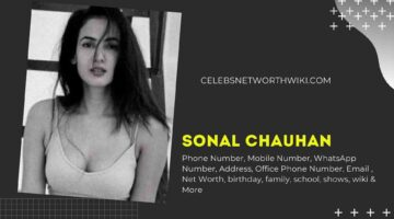 Sonal Chauhan Phone Number, WhatsApp Number, Contact Number, Office Phone Number