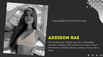 Addison Rae Phone Number, WhatsApp Number, Contact Number, Office Phone Number
