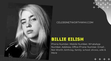Billie Eilish Phone Number, WhatsApp Number, Contact Number, Office Phone Number