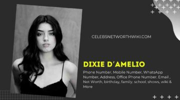 Dixie D'amelio Phone Number, WhatsApp Number, Contact Number, Office Phone Number